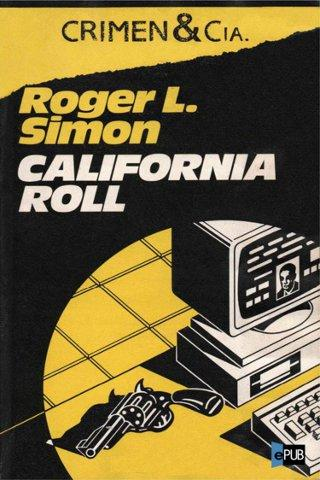 California Roll - Roger L. Simon