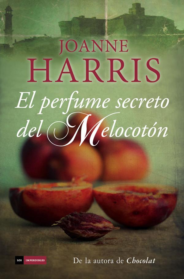 Chocolat 03 - El perfume secreto del Melocotón - Joanne Harris