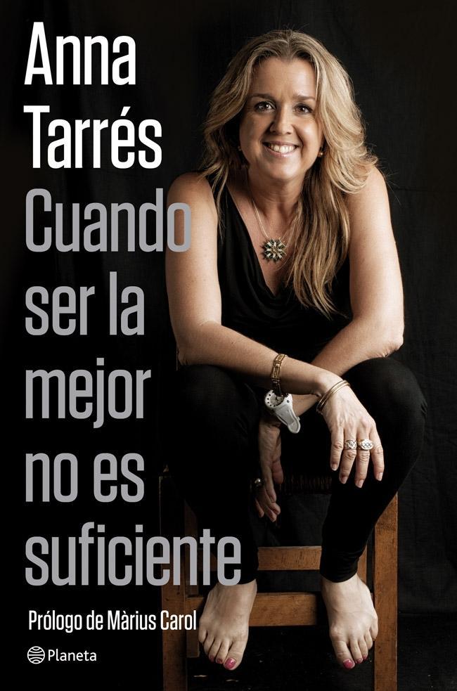 Cuando ser la mejor no es suficiente - Anna Tarrés