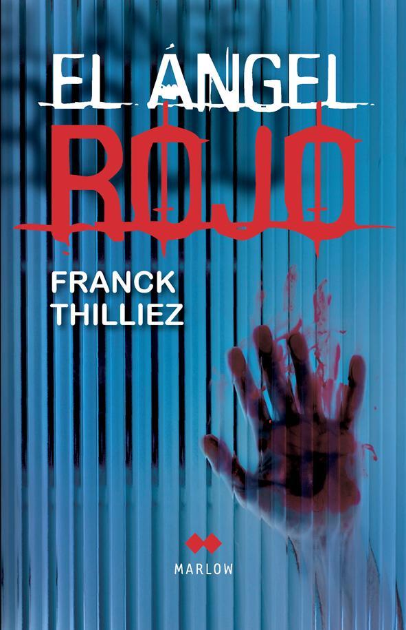 El Angel Rojo - Franck Thilliez