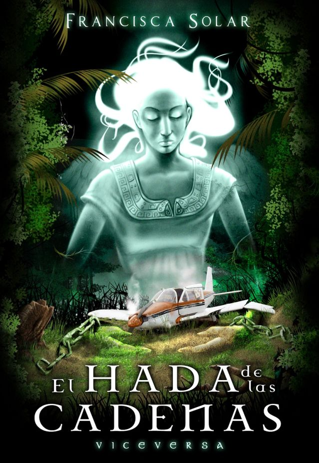 El Hada de las Cadenas - Francisca Solar