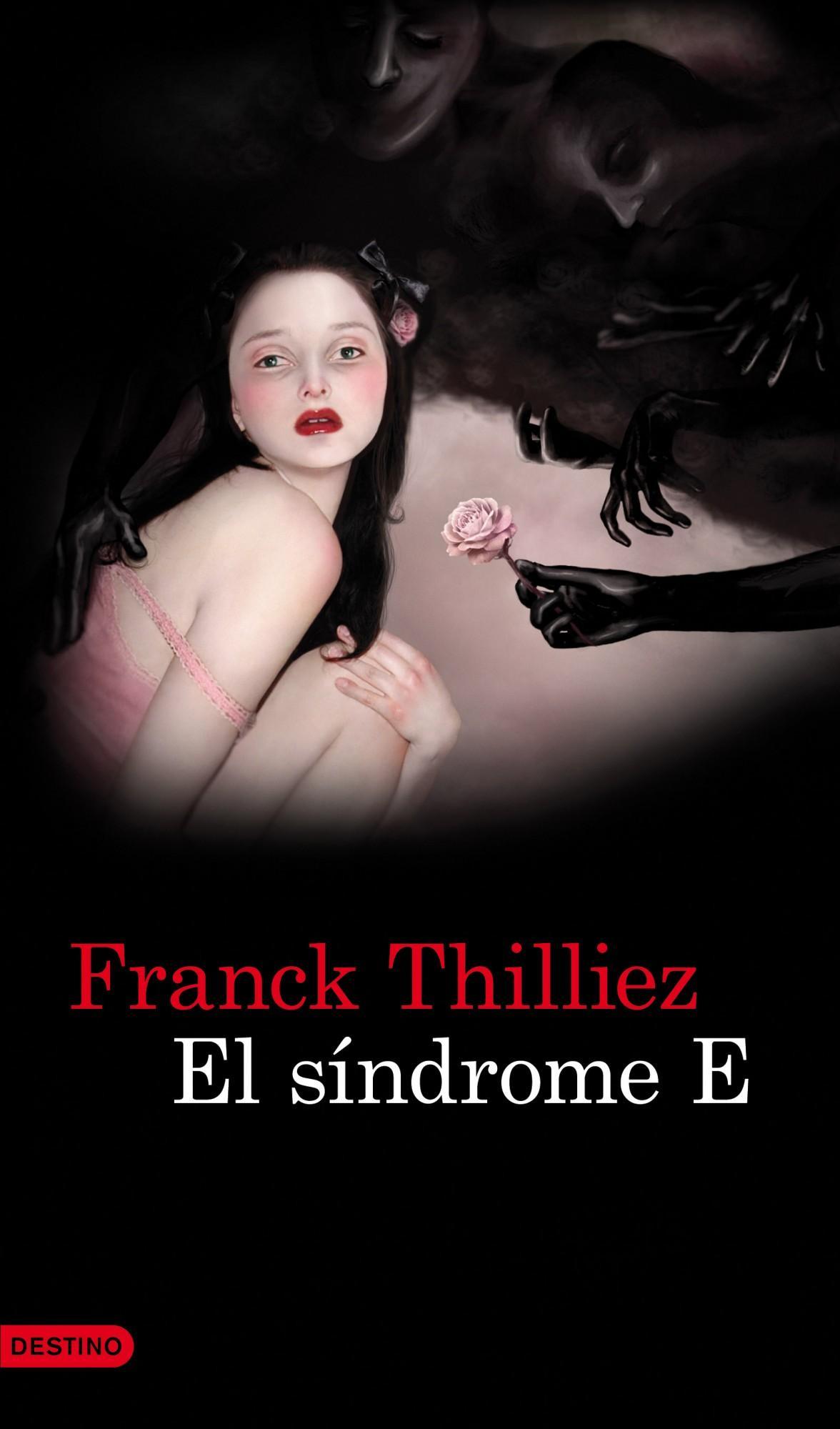 El Sindrome E - Franck Thilliez