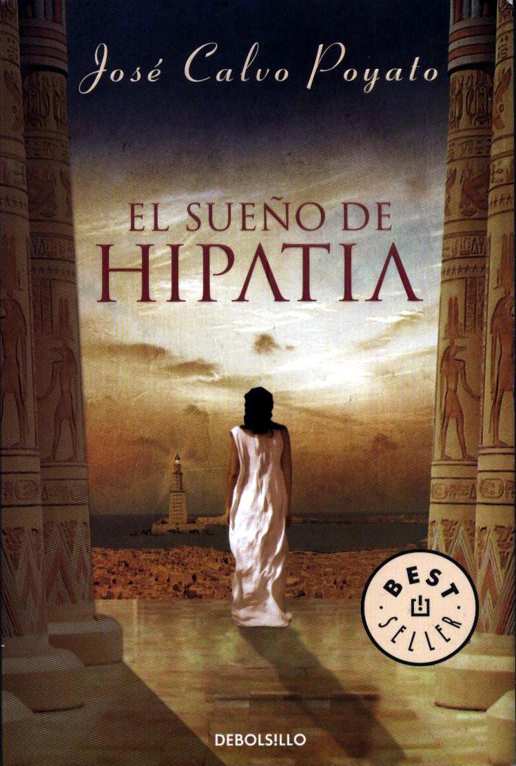 El Sueño de Hipatia - José Calvo Poyato