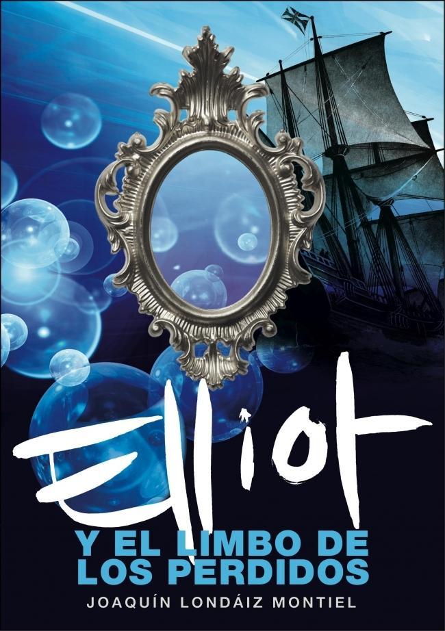Elliot y el limbo de los perdidos - Joaquin Londáiz Montiel