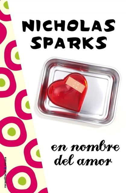 En nombre del Amor - Nicholas Sparks