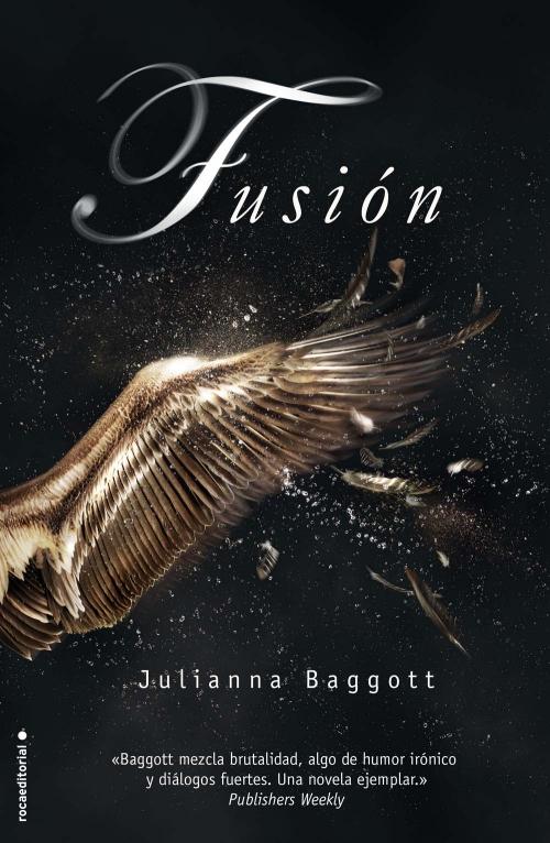 Fusión - Julianna Baggott