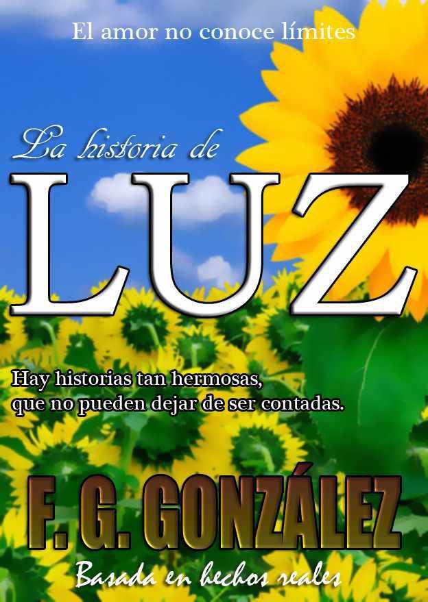 La historia de Luz - Fernando Gamboa González