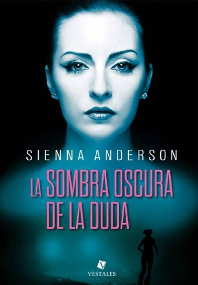 La sombra oscura de la duda - Sienna Anderson