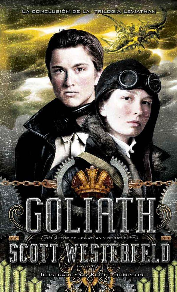 Leviathan 03 - Goliath - Scott Westerfeld