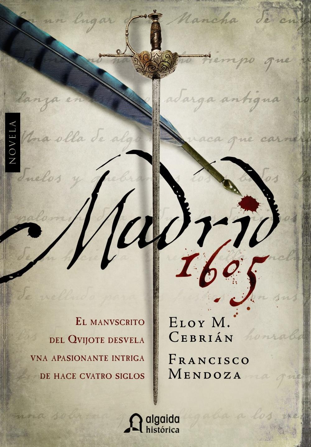Madrid 1605 - Eloy M. Cebrián y Francisco Mendoza