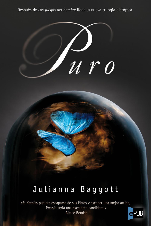 Puro - Julianna Baggott