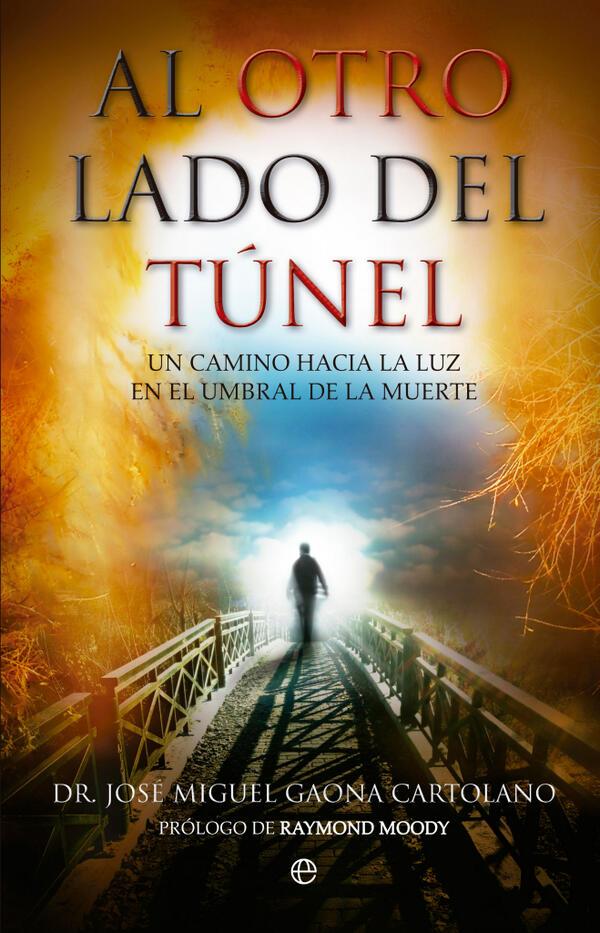 Al otro lado del Túnel - Dr. José Gaona Cartolano
