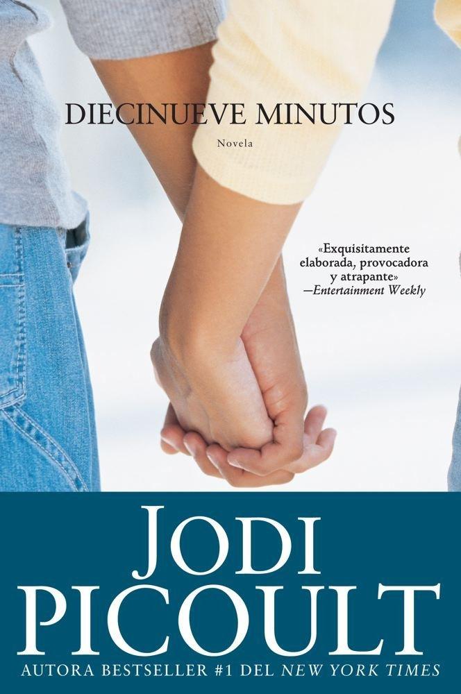 Diecinueve minutos - Jodi Picoult