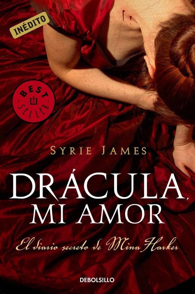 Drácula, mi Amor - Syrie James