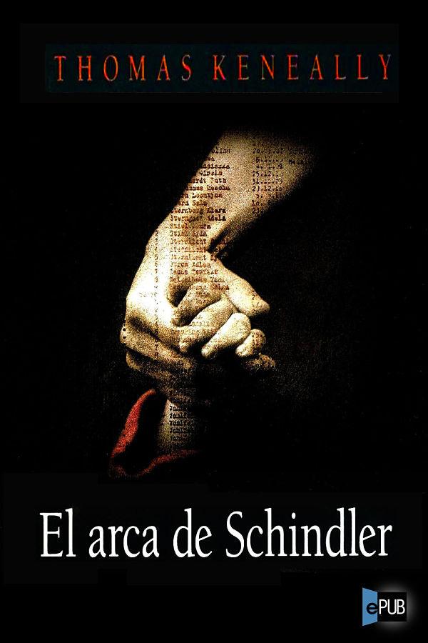 El Arca de Schindler - Thomas Keneally