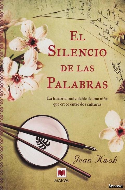 El silencio de las palabras - Jean Kwok