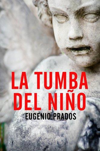 La Tumba del Niño - Eugenio Prados