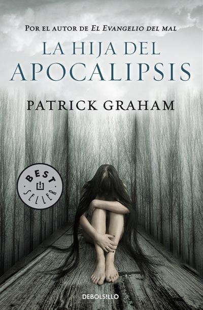 La hija del Apocalipsis - Patrick Graham