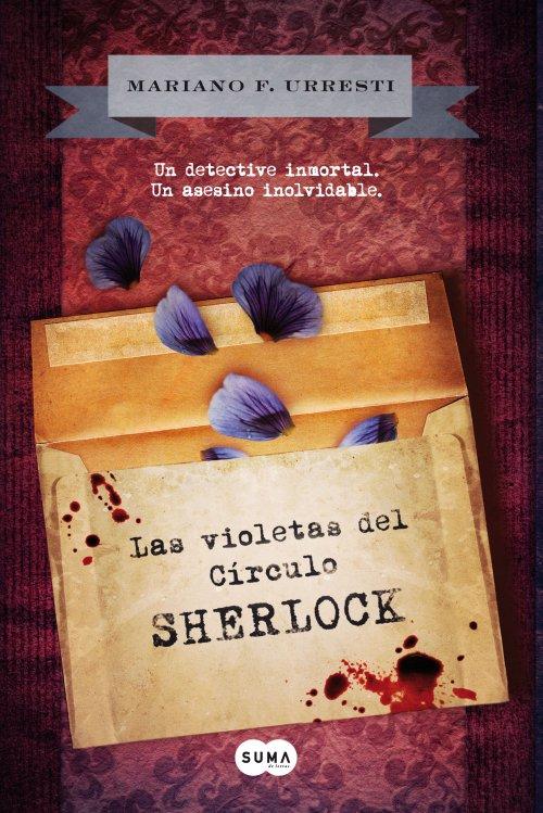 Las Violetas del Círculo Sherlock - Mariano F. Urresti