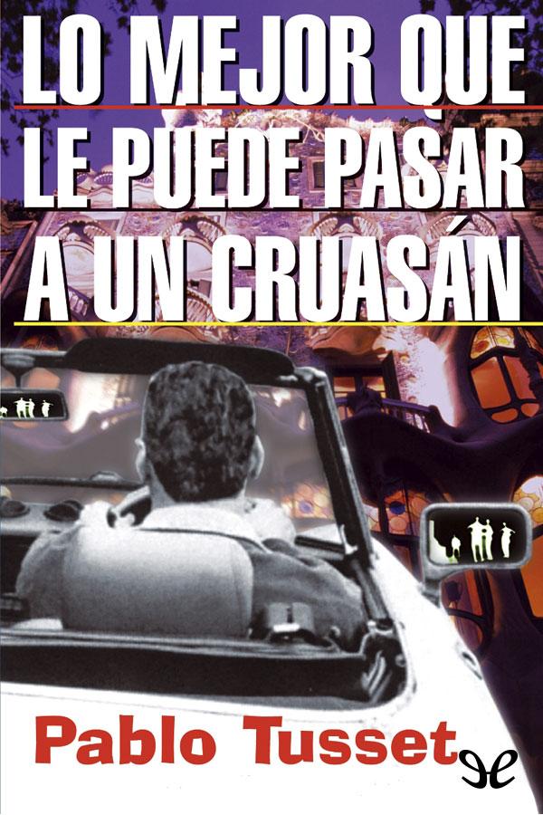 Lo mejor que le puede pasar a un cruasán - Pablo Tusset