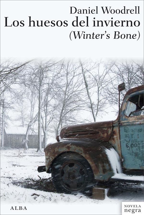 Los huesos del Invierno - Daniel Woodrell