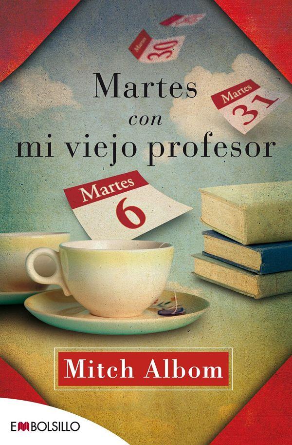 Martes con mi viejo Profesor - Mitch Albom