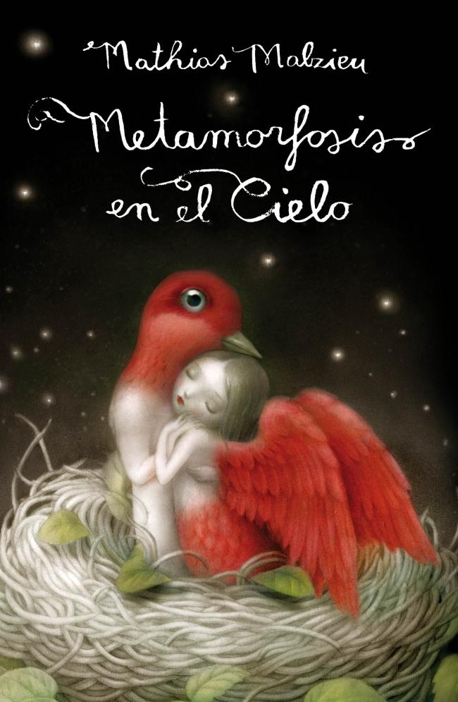 Metamorfosis en el Cielo - Mathias Malzieu