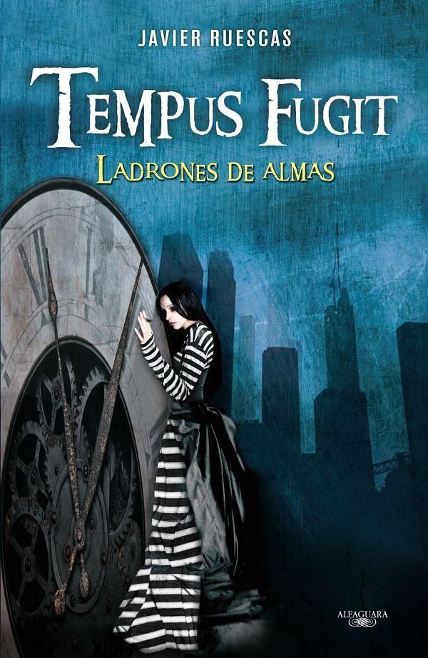 Tempus Fugit Ladrones de Almas - Javier Ruescas